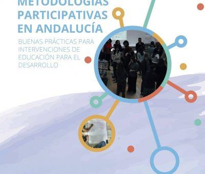 Guía Metodologías Participativas en Andalucía: Buenas prácticas para intervenciones de Educación para el Desarrollo